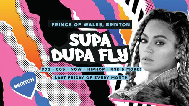 Supa Dupa Fly x Brixton at Prince of Wales on Fri 26th January 2018 Flyer