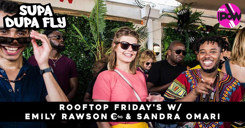 Supa Dupa Fly x Rooftop Sessions Brixton at Prince of Wales on Fri 30th August 2019 Flyer