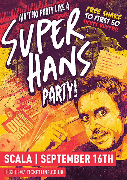 Super Hans Party! at Scala on Sat 16th September 2017 Flyer