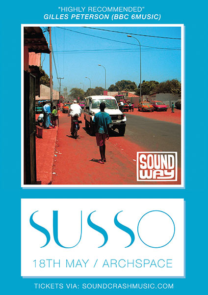 Susso at Archspace on Thu 18th May 2017 Flyer