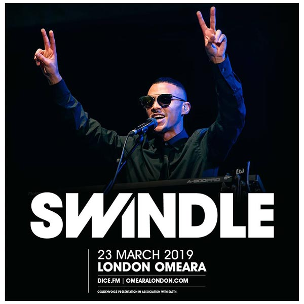 Swindle at Omeara on Sat 23rd March 2019 Flyer