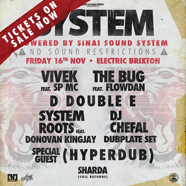 System at Electric Brixton on Fri 16th November 2018 Flyer