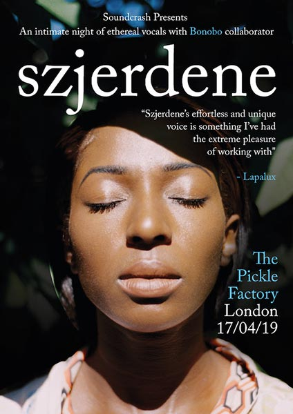 Szjerdene at Pickle Factory on Wed 17th April 2019 Flyer