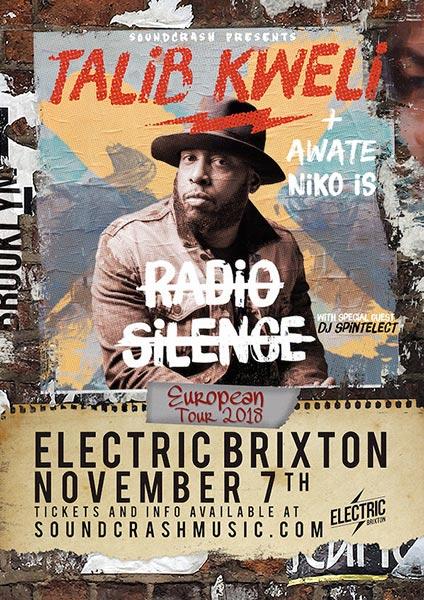 Talib Kweli at Electric Brixton on Wed 7th November 2018 Flyer