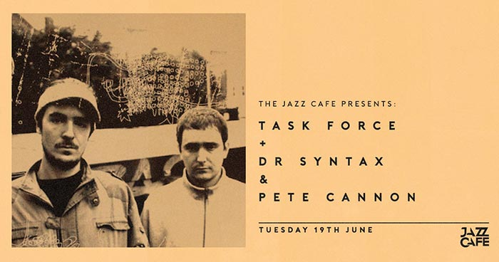 Task Force at Jazz Cafe on Tue 19th June 2018 Flyer