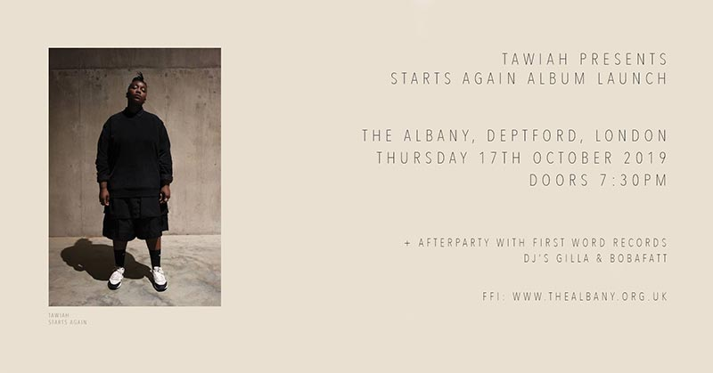 Tawiah at The Albany on Thu 17th October 2019 Flyer