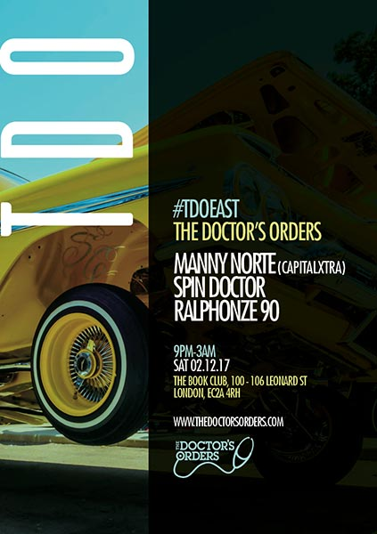 The Doctor's Orders w/ Manny Norte at Finsbury Park on Saturday 2nd December 2017 Flyer