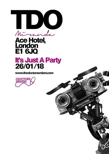 TDO at Miranda - It's Just a Party at Ace Hotel on Friday 26th January 2018 Flyer
