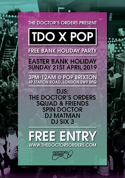 TDO x Pop Brixton at Pop Brixton on Sun 21st April 2019 Flyer