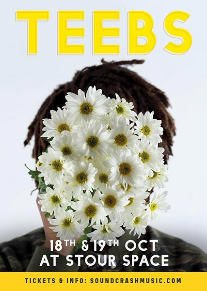 Teebs at The Forum on Tuesday 18th October 2016 Flyer