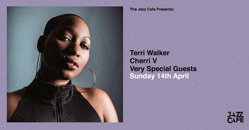 Terri Walker at Jazz Cafe on Thu 14th February 2019 Flyer