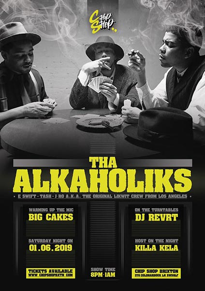 Tha Alkaholiks at Chip Shop BXTN on Saturday 1st June 2019 Flyer