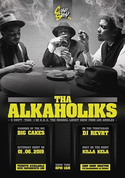 Tha Alkaholiks at Chip Shop BXTN on Sat 1st June 2019 Flyer