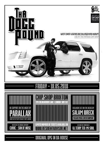 Tha Dogg Pound at Chip Shop BXTN on Fri 18th May 2018 Flyer