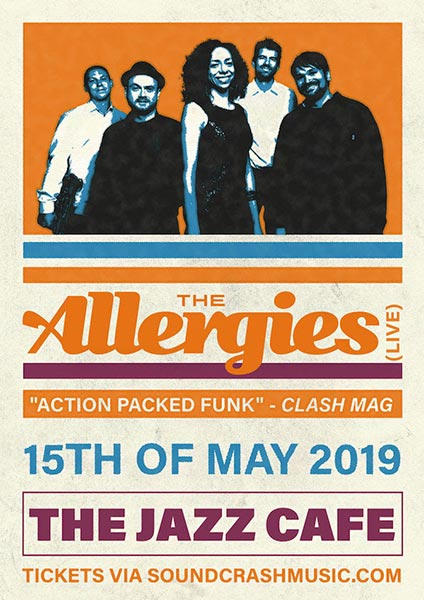The Allergies at Jazz Cafe on Wednesday 15th May 2019 Flyer