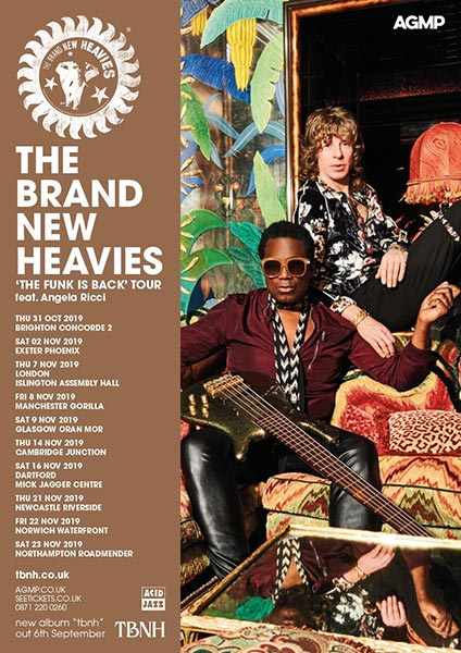 The Brand New Heavies at Islington Assembly Hall on Thu 7th November 2019 Flyer