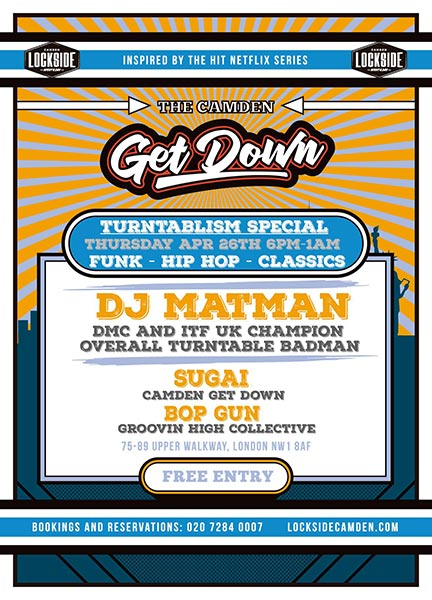 The Camden Get Down: Turntablism Special at Lockside Camden on Thu 26th April 2018 Flyer