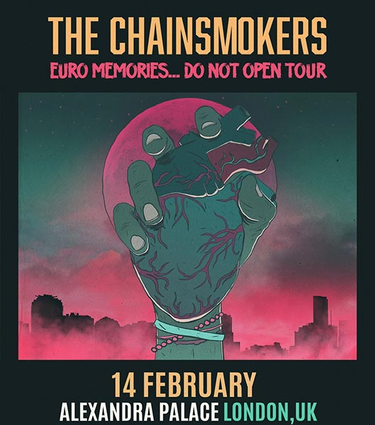 The Chainsmokers at Alexandra Palace on Wed 14th February 2018 Flyer