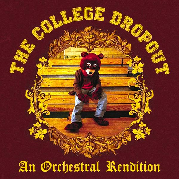 The College Dropout: An Orchestral Rendition at XOYO on Sat 23rd June 2018 Flyer