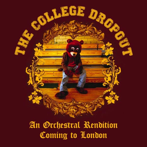 The College Dropout: An Orchestral Rendition at XOYO on Sat 17th March 2018 Flyer