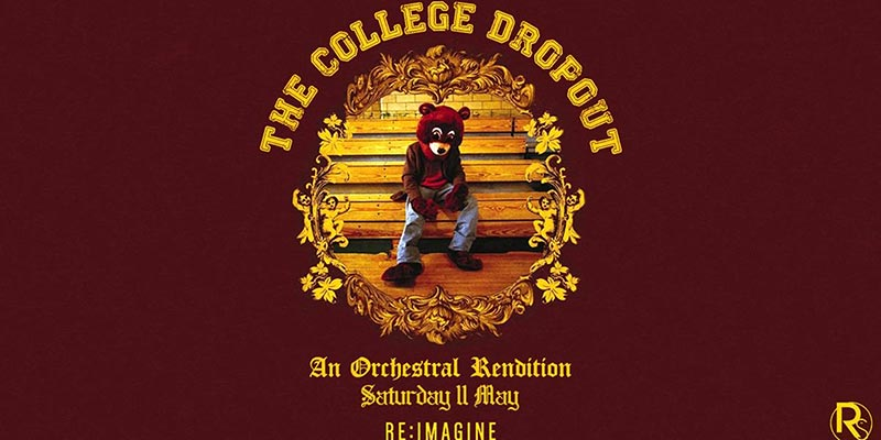The College Dropout: An Orchestral Rendition at XOYO on Sat 11th May 2019 Flyer