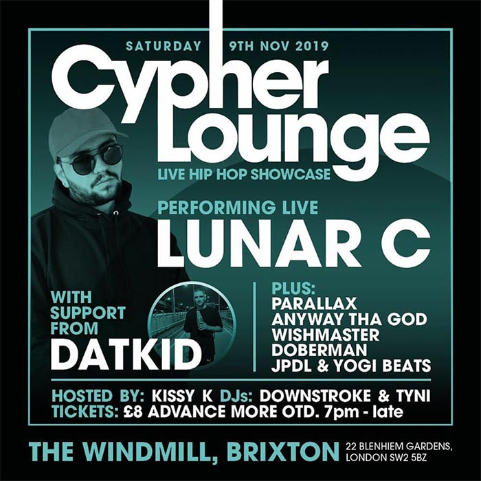 The Cypher Lounge at The Windmill Brixton on Sat 9th November 2019 Flyer
