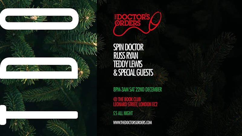 The Doctors Orders Christmas Special at Book Club on Sat 22nd December 2018 Flyer