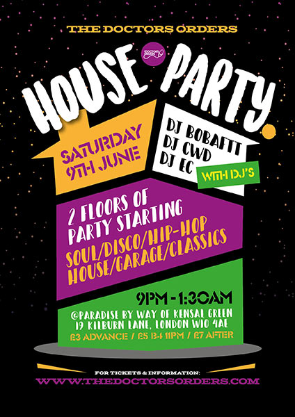 TDO House Party at Paradise by way of Kensal Green on Saturday 9th June 2018 Flyer