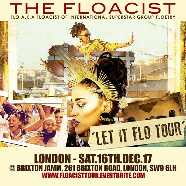 The Floacist at Brixton Jamm on Sat 16th December 2017 Flyer
