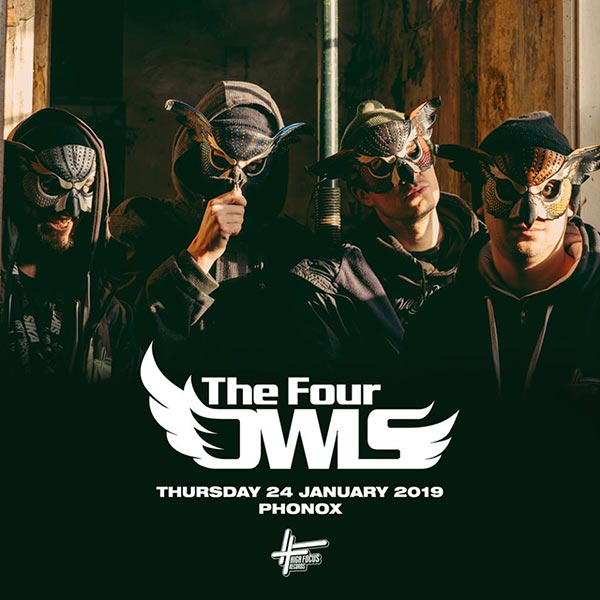 The Four Owls at XOYO on Thu 24th January 2019 Flyer