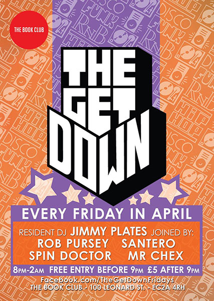 The Get Down w/ Santero at The Forum on Friday 28th April 2017 Flyer