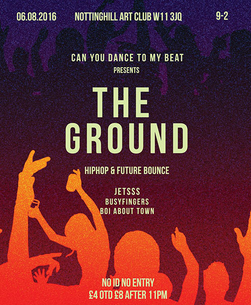 The Ground at Trapeze on Saturday 6th August 2016 Flyer