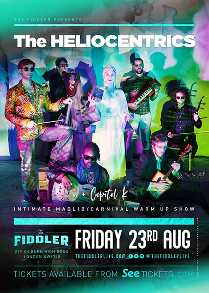 The Heliocentrics at The Fiddler on Fri 23rd August 2019 Flyer