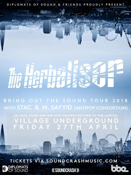 The Herbaliser at Village Underground on Fri 27th April 2018 Flyer