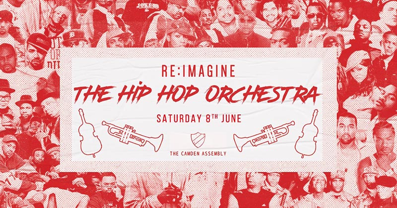 The hip Hop Orchestra at Camden Assembly on Sat 8th June 2019 Flyer