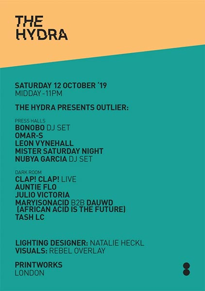 The Hydra at Printworks on Sat 12th October 2019 Flyer