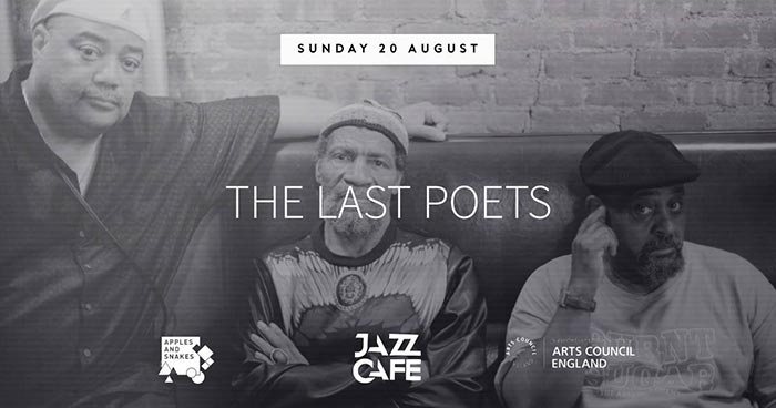 The Last Poets at Jazz Cafe on Sun 20th August 2017 Flyer