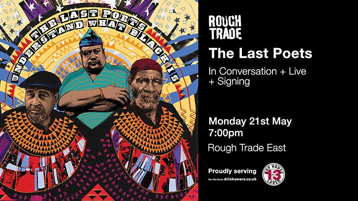 The Last Poets at Rough Trade East on Mon 21st May 2018 Flyer