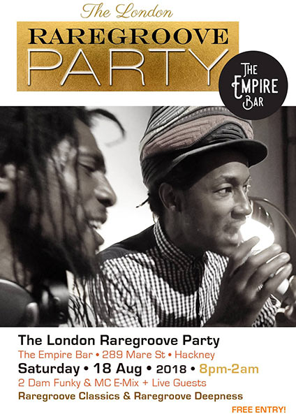 The London Raregroove Party at The Empire Bar on Saturday 18th August 2018 Flyer
