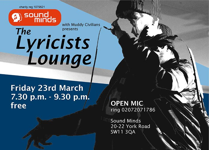 The Lyricists Lounge at Sound Minds on Fri 23rd March 2018 Flyer