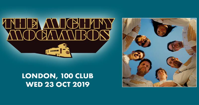 The Mighty Mocambos at 100 Club on Wed 23rd October 2019 Flyer