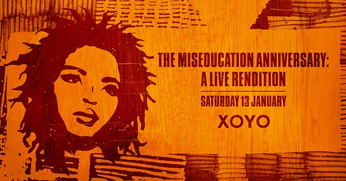 The Miseducation Anniversary at XOYO on Sat 13th January 2018 Flyer