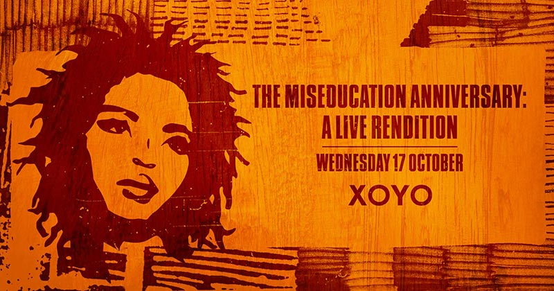 The Miseducation Anniversary at XOYO on Wed 17th October 2018 Flyer