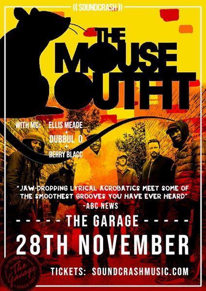 The Mouse Outfit at The Garage on Wed 28th November 2018 Flyer