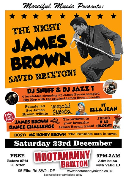 The Night James Brown Saved Brixton at Hootananny on Saturday 23rd December 2017 Flyer