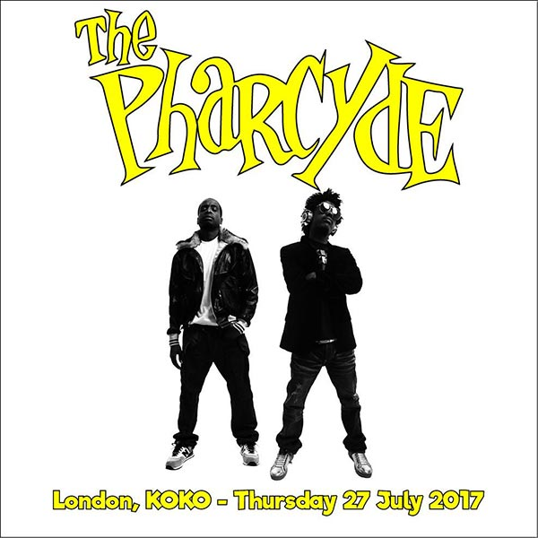The Pharcyde at The Forum on Thursday 27th July 2017 Flyer