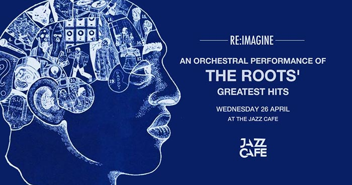 The Roots Greatest Hits at Jazz Cafe on Wed 26th April 2017 Flyer