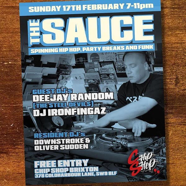 The Sauce at Chip Shop BXTN on Sun 17th February 2019 Flyer