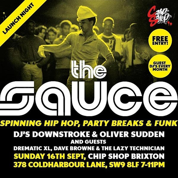 The Sauce at Chip Shop BXTN on Sun 16th September 2018 Flyer