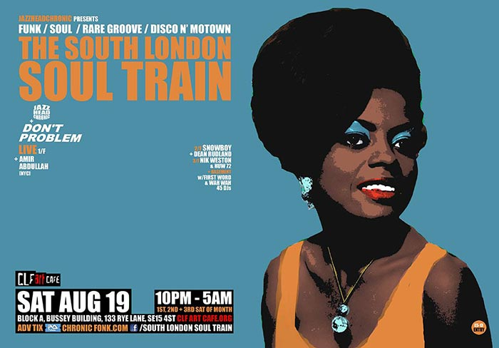 The South London Soul Train w/ Amir at Bussey Building on Sat 19th August 2017 Flyer